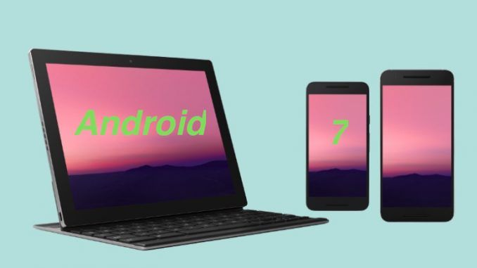 android 7 0
