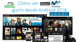 Cómo ver Canal Plus gratis desde Android 2018 1