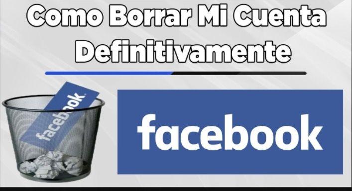 Eliminar cuenta de Facebook definitivamente 2017