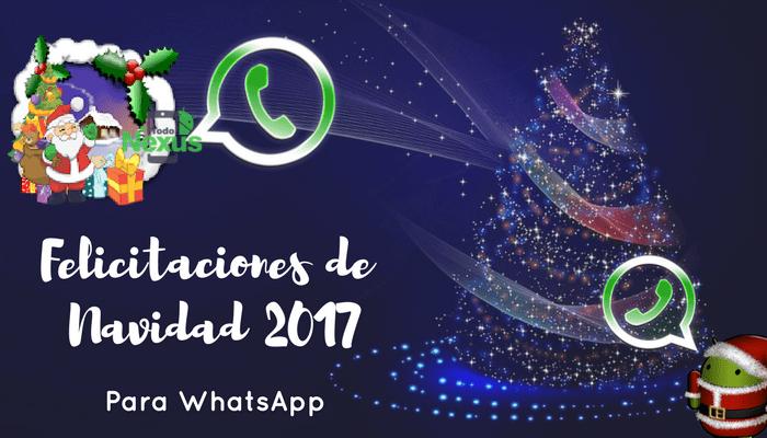 Felicitaciones Para Navidad 2019.Felicitaciones De Navidad 2017 Para Whatsapp