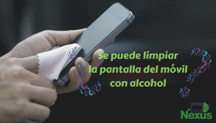 Se puede limpiar la pantalla del m vil con alcohol - Limpiar con alcohol ...