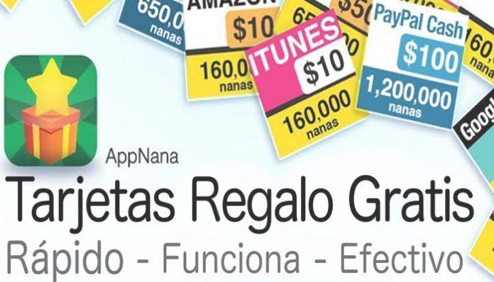 Descarga AppNana y consigue tarjetas regalo gratis